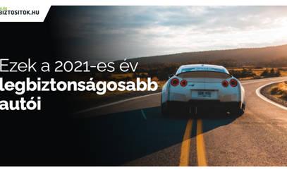 Ezek a legbiztonságosabb autók 2021-ben