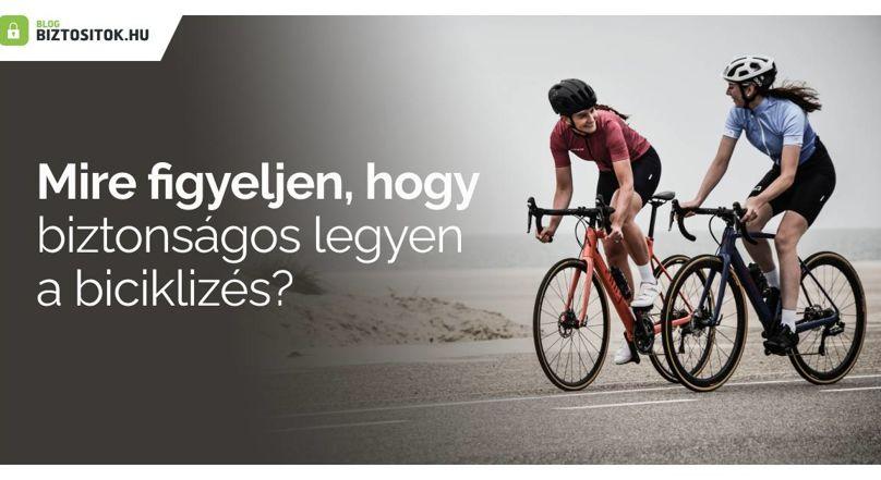 Hogyan lehet biztonságos a biciklizés?