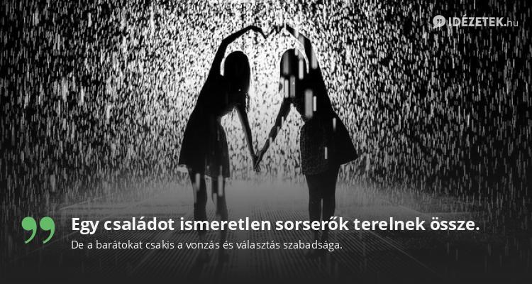 szomorú idézetek barátoknak Legjobb Barátságról idézetek   Idezetek.hu