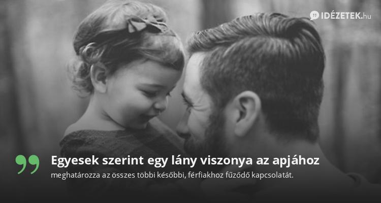 Egyesek szerint egy lány viszonya az apjához
